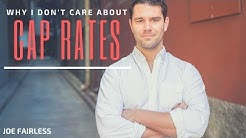 Why I Don't Care About Cap Rates | Apartment Syndication Tips