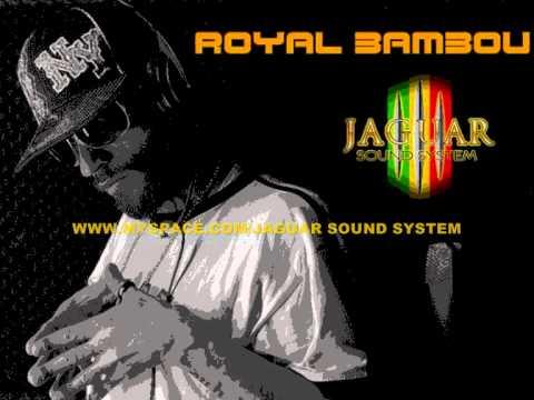 JAGUAR SOUND SYSTEM - ROYAL BAMBOU -special dubplate (multi-symptom riddim)