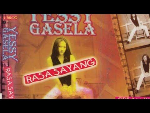 Full Album Yessy Gasela - Rasa Sayang (1998)