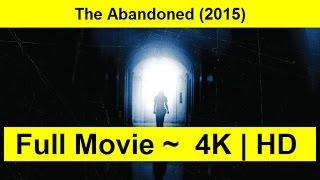 The Abandoned Full Length