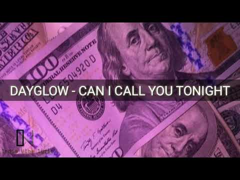 Dayglow - Can I Call You Tonight?(LYRIC)