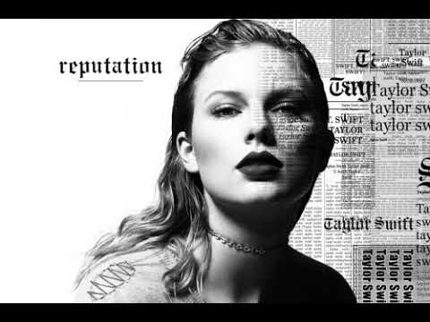 Taylor Swift - Reputation Songs Collection - YouTube