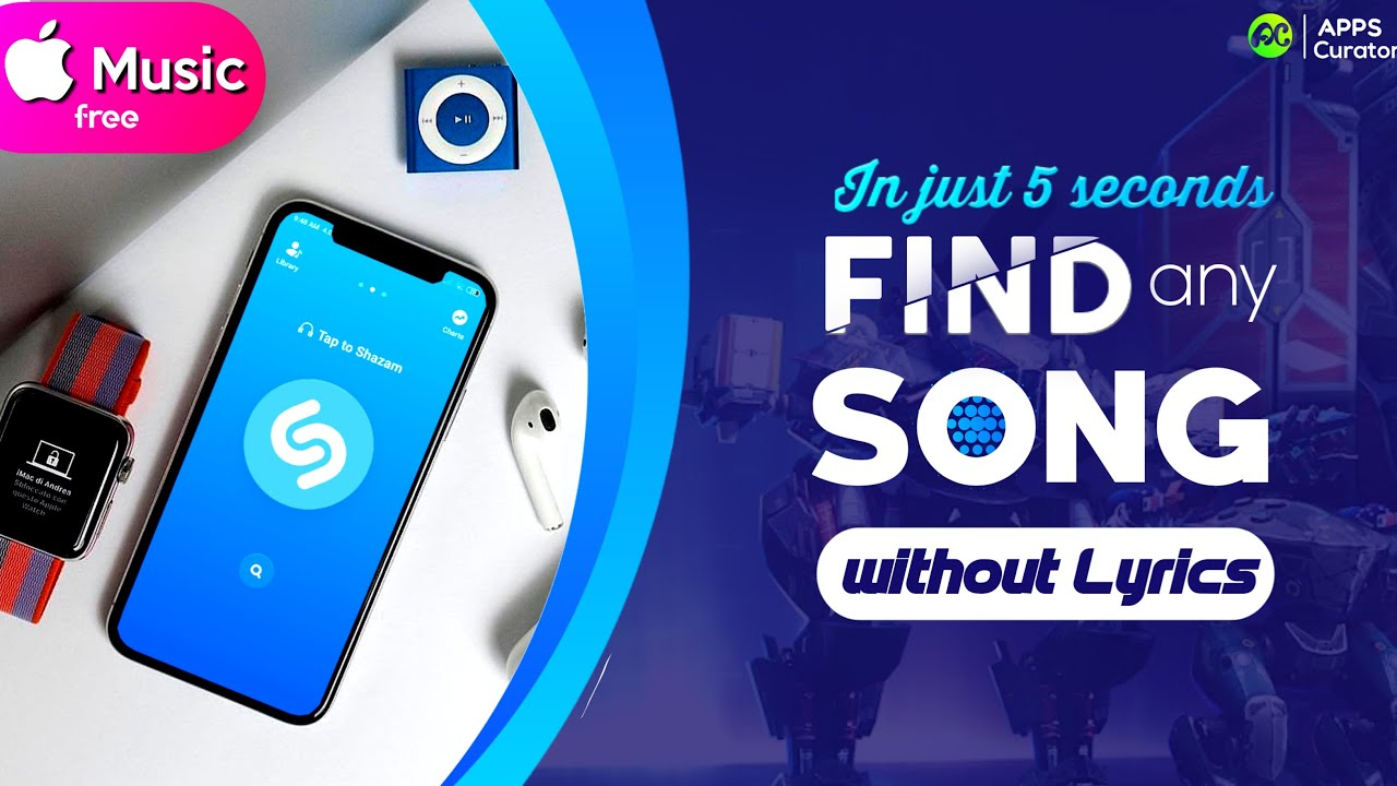 Best Music Name Finder Shazam Find Any Song In 5 Seconds Without Lyrics Youtube