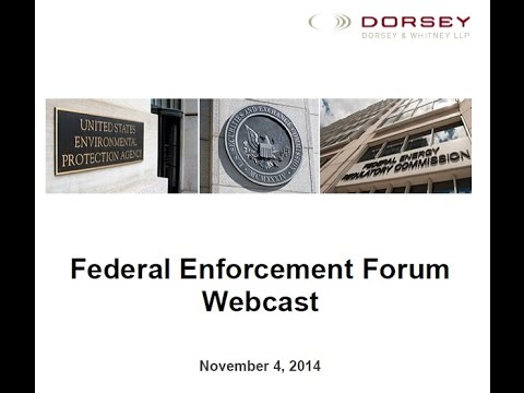 Webinar Playback: First Annual Federal Enforcement Forum