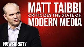 Matt Taibbi Criticizes the State of Modern Media