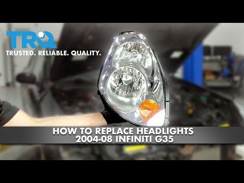 How To Replace Headlights 2004-08 Infiniti G35