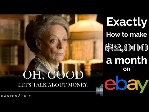 Exactly How to Make $2,000 a Month Profit on eBay Working from Home