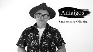 Gambar cover Amaigos - Sandemberg Oliveira