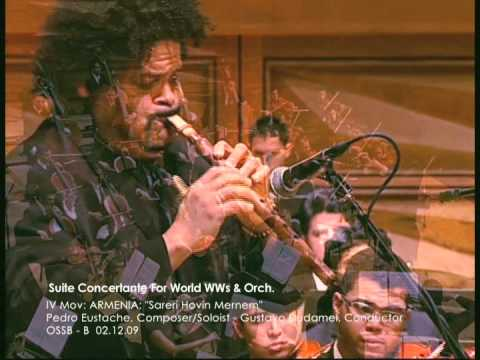Pedro Eustache: Suite Concertante for World Woodwinds and