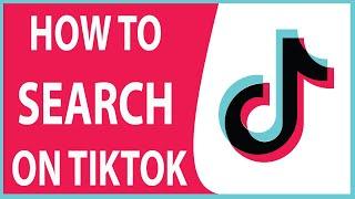 How To Search On TikTok (Videos, Sounds And Hashtags)   Tiktok Tutorial 2020
