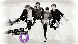 Baixar - 5 Seconds Of Summer Money Lyrics Grátis