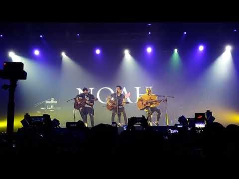 Noah - Semua Tentang Kita live in Kuala Lumpur 2017
