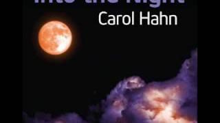 Carol Hahn-Into the Night (VisionX  Radio Edit).wmv
