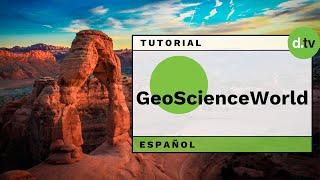 DOTLIB - GeoScienceWorld Platform (Español) - Tutorial