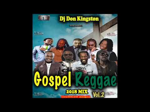 Dj Don Kingston Gospel Reggae Mix Vol 2