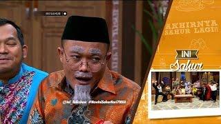 Ini Sahur 12 Juni 2016 Part 5/8 - Enzy Storia dan Bedu