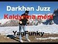 Darkhan Juzz Kaldyrma Meni YagFunky mp3