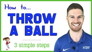 How to Throw a Ball