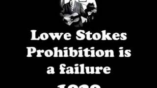 Lowe Stokes - Prohibition is a Failure 1929