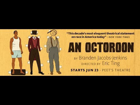 'An Octoroon' Opens At Berkeley Repertory Theatre