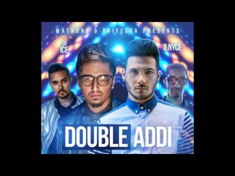 Mickey Singh & Amar Sandhu - Double Addi ft. DJ Ice (OFFICIAL AUDIO) (FULL NEW SINGLE)