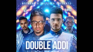 Mickey Singh & Amar Sandhu - Double Addi ft. DJ Ice (OFFICIAL AUDIO) (FULL NEW SINGLE)