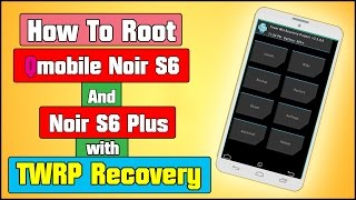 How To Root QMobile Noir S6 & Noir S6 Plus | TWRP Recovery | SuperUser | Urdu | 2017