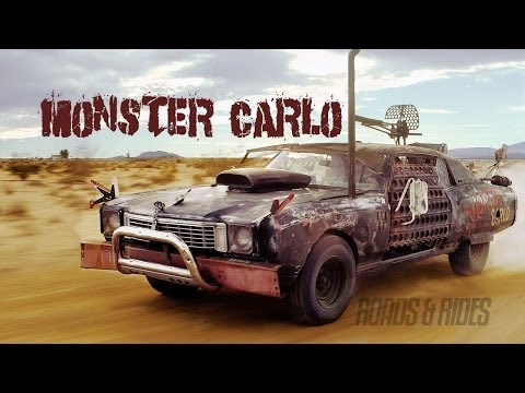 Mad Max Cars of Wasteland Weekend - The Monster Monte Carlo | Roads & Rides