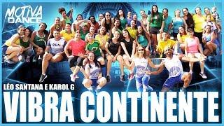 Baixar Vibra Continente - Léo Santana, Karol G   Aula Motiva Dance (Coreografia Oficial)