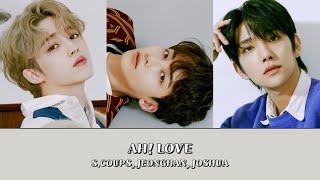 AH! LOVE - 세븐틴 (SEVENTEEN) 【좌우음성 Split Headset】