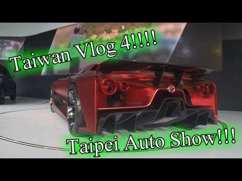Taipei Auto Show 2017-2018 (Taiwan Vlog 4)