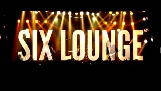 SIX LOUNGE 「黎明」DVD SPOT
