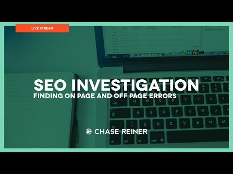 SEO Investigation 2018 (Finding On Page and Off Page Errors)