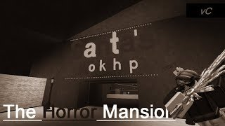 Das Horror-Herrenhaus v8.73C - Grebek Hantu Seram Di Roblox