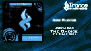 Johny Bee - The Choice (Sven Nielsen Remix)