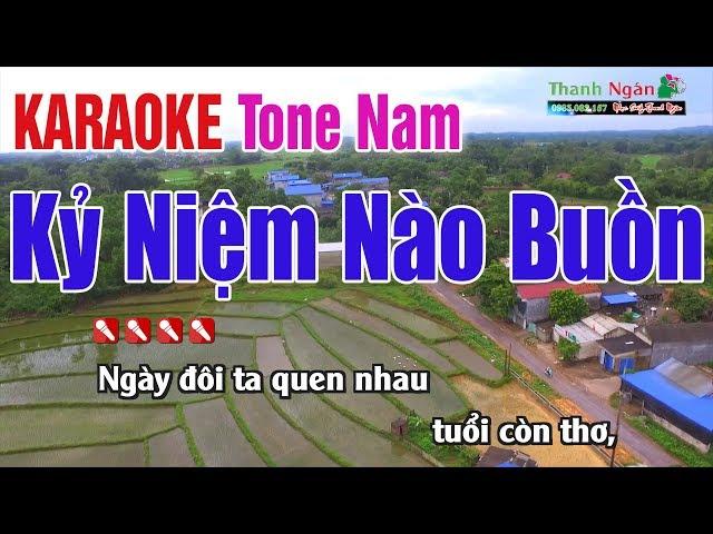 Kỷ Niệm Nào Buồn Karaoke   Tone Nam - Nhạc Sống Thanh Ngân