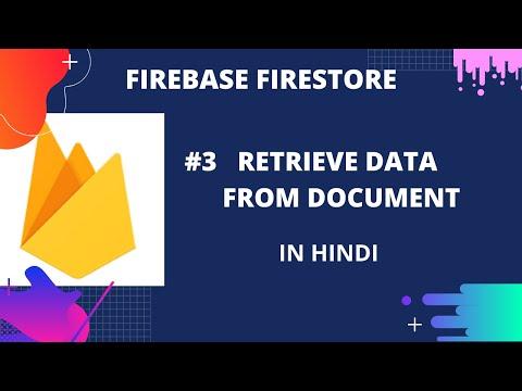 firebase-firestore-#3-:-retrieve-data-from-document-in-cloud-firestore-(in-hindi)