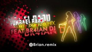 Cover images TUMBA EL BAJO - RKT - BRIAN REMIX FEAT BR4IAN DJ