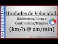Convertir de km/h a cm/min