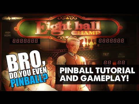"Eight Ball Champ pinball (Bally, 1985) 10/19/17 ""Bro, do you even pinball?"""