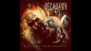 DECADAWN - Solitary Confinement [Full Album] thumbnail