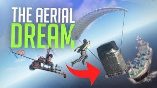 THE AERIAL DREAM - Rust Survival