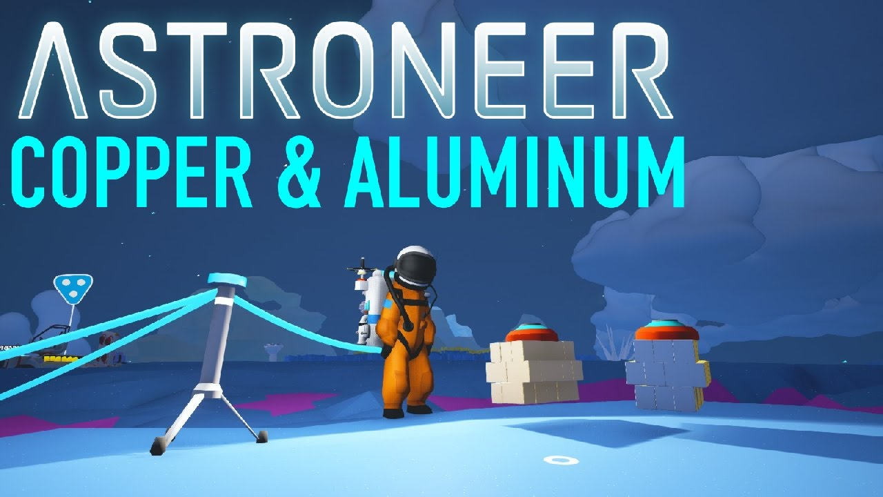ASTRONEER - How To Make Copper & Aluminum!