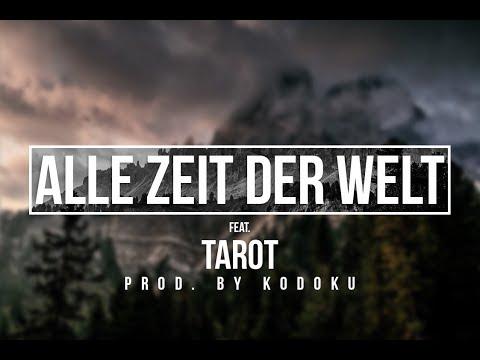 "Ced feat. Tarot - ""ALLE ZEIT DER WELT"" [Prod. By Kodoku]"