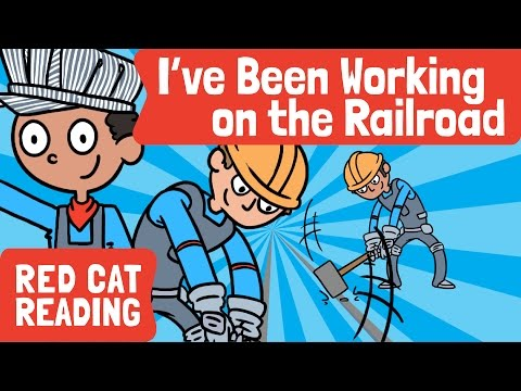 I've Been Working on the Railroad | Train Song | Kids Song | Made by Red Cat Reading