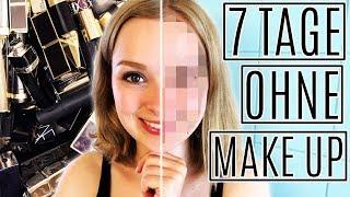 Das passiert, wenn du 7 Tage kein Make Up trägst - Experiment