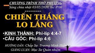 HTTL BẾN GỖ - Chương trình thờ phượng Chúa - 03/05/2020