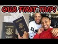 OUR FIRST TRIP OUT THE COUNTRY!! | (SURPRISE TRIP)