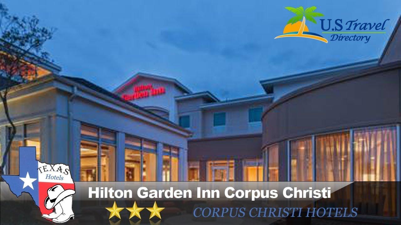 Hilton Garden Inn Corpus Christi Corpus Christi Hotels Texas