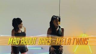 Mela Twins - Mad About Bars w/ Kenny Allstar [S3.E16] | @MixtapeMadness | @MixtapeMadness